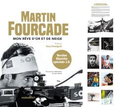 """Martin Fourcade - Book - Edition illustrée """"Mon rêve d'or et de neige""""."""