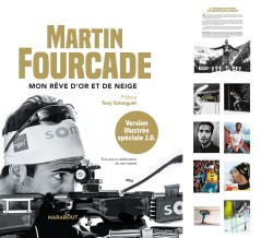"Martin Fourcade - Book - Illustrated edition ""Mon rêve d'or et de neige""."