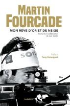 Martin Fourcade - Martin Fourcade - livre Mon rêve d´or et de neige