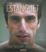 Tony Estanguet - Une histoire d'équilibre