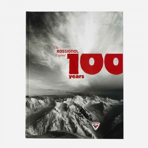 Rossignol The Rossignol Legend - 100 Years History Book