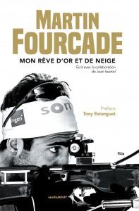 Martin Fourcade - Book Mon rêve d´or et de neige
