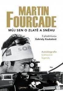 Martin Fourcade - Kniha Můj sen o zlatě a sněhu
