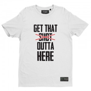 "White t-shirt ""Get that shot outta here"""