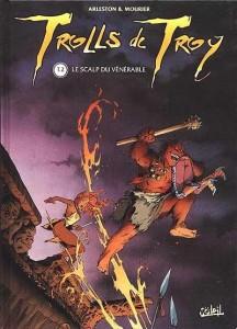 Trolls de Troy. The scalp of the venerable. volume 2
