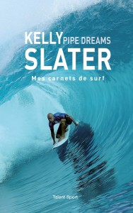 "Livre ""Pipe Dreams - Mes Carnets de Surf"""