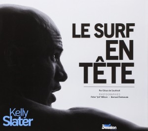 "Livre ""Le Surf en Tête - Kelly Slater"""