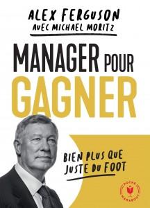 "Livre ""Manager pour gagner"""