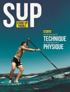 """Livre """"SUP stand-up paddle entraînement technique et préparation physique"""""""