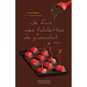 Je fais mes tablettes de chocolat Tome II