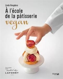 """Livre """"A l'école de la pâtisserie vegan"""""""