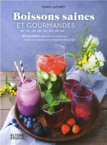 """Livre """"Boissons saines et gourmandes"""""""