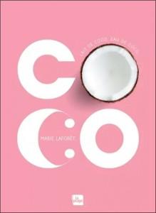 """Livre """"Coco : lait de coco, eau de coco"""""""
