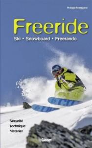 """Livre """"Freeride : ski, snowboard, freerando"""""""