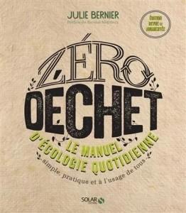 """Livre """"Zéro déchet : le manuel d'écologie quotidienne simple, pratique et à l'usage de tous"""""""