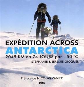 """Livre """"Expédition Across Antarctica"""""""