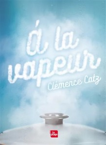 """Livre """"A la vapeur"""""""