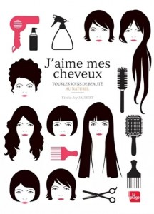 """Livre Soins Cheveux - """"J'aime mes cheveux"""""""