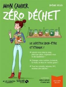 """Livre """"Mon cahier zéro déchet : le lifestyle bien-être et éthique !"""""""