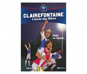 Livre FFF 'Clairefontaine, L'école des Bleus : Défis en équipe' Tome 4