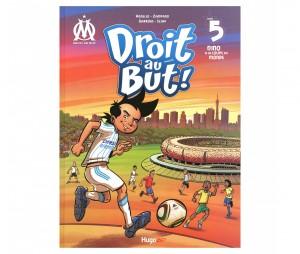 Livre OM 'Droit au But : Nino à la Coupe du Monde ' Tome 5