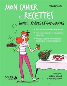 """Livre cuisine """"Mon cahier de recettes saines, light et gourmandes"""""""