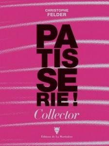 """Livre Edition Collector """"Pâtisserie ! 233 recettes - 3.500 photos - l'ultime référence"""""""