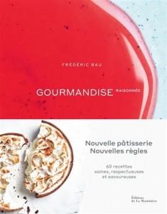 """Livre """"Gourmandise raisonnée"""""""