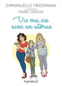 """Livre """"Vis ma vie avec un utérus"""""""