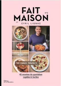 """Livre """"Fait maison. Volume 2 de Cyril Lignac"""""""