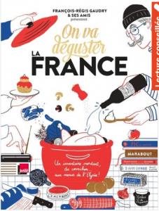 """Livre """"On va déguster la France un inventaire mordant, du cornichon... aux menus de l'Elysée !"""""""