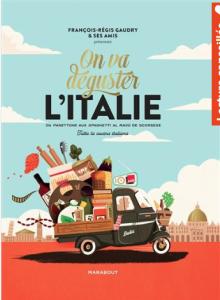 """Livre """"On va déguster l'Italie du panettone aux spaghetti al ragù de Scorsese tutta la cucina italiana"""""""