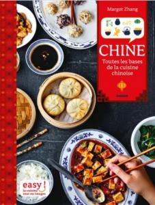 """Livre """"Chine toutes les bases de la cuisine chinoise"""""""