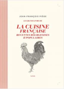 """Livre """"Le grand livre de la cuisine française recettes bourgeoises & populaires"""""""