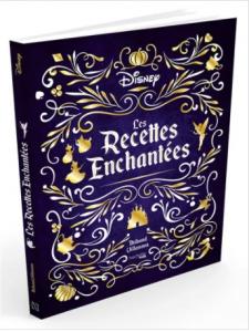 """Livre """"Les recettes enchantées Disney"""""""
