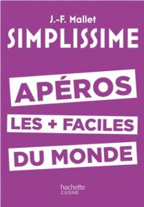 """Livre """"Simplissime apéros les plus faciles du monde"""""""