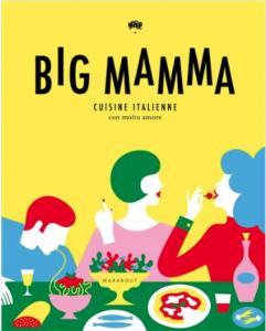 """Livre """"Big Mamma cuisine italienne con molto amore"""""""