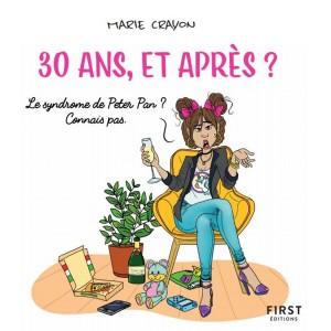 """Livre Marie Crayon """"30 ans, et après ?"""""""