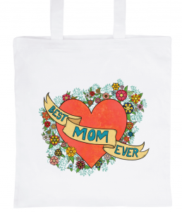 "White Tote Bag 100% Cotton Marie Crayon ""Best Mom Ever"""