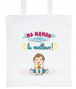 "White Tote Bag 100% Cotton Marie Crayon ""My Mom is the best"""