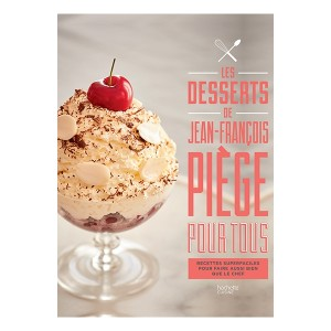 Livre Les desserts de Jean-François Piège Hachette pratique