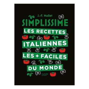 Livre Simplissime les recettes Italiennes les plus faciles du monde Hachette pratique