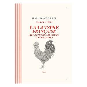 Livre Le Grand livre de la Cuisine Française : Recettes bourgeoises et populaires Hachette pratique